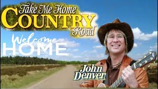 Take Me Home Country Roads -John Denver(ซับไทย)