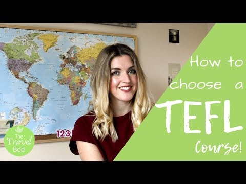 How To Pick A TEFL Course!