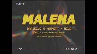 BARIKELO x KORNETT x MELO - MALENA