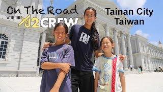 XJ2 Crew : On The Road in Tainan City, Taiwan
