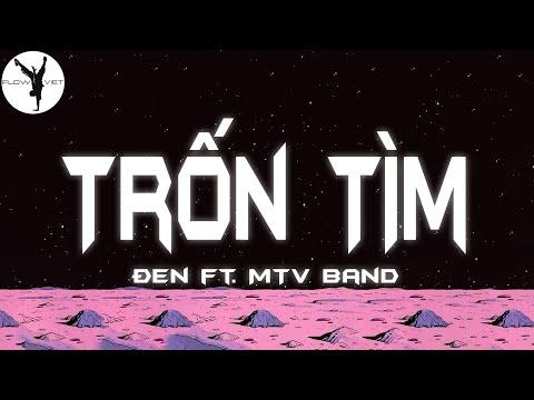 Đen ft  MTV band - Trốn Tìm (Lyrics)
