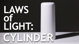 Laws of Light: Cylinder