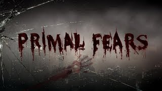Primal Fears 2013 - Walkthrough Gameplay Part 1 PC Playthrough No Commentary