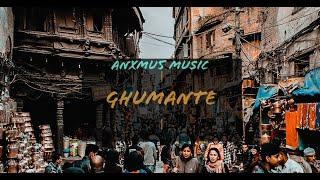 Anxmus  - Ghumante  Copyright Free Music 