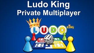 How to play Ludo King game in Private Online Multiplayer Mode?