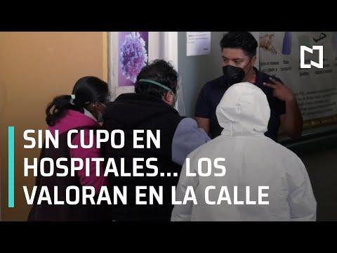 Hospitales saturados por Covid-19 en el Estado de México - En Punto