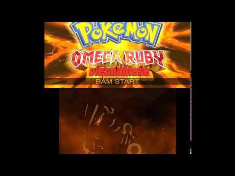 Cùng Chơi Pokemon Omega Ruby Việt Hóa Part 1