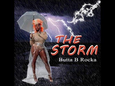 The Storm - Butta B Rocka