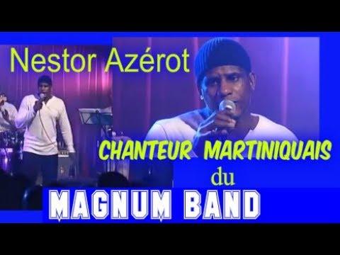 🎤NESTOR AZEROT: chanteur Martiniquais...