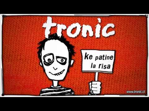 TRONIC - Malos Amigos