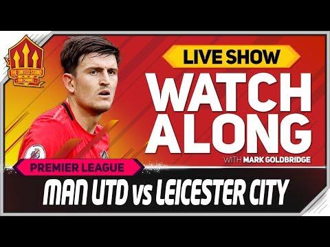 Manchester United Vs Leicester City With Mark Goldbridge LIVE