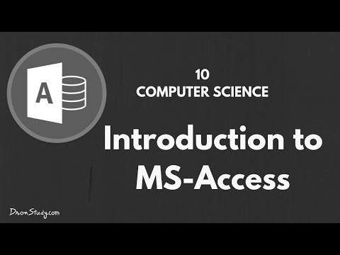 Introduction to MS Access | Class 10 X | Computer Science | Video Lecture in Hindi