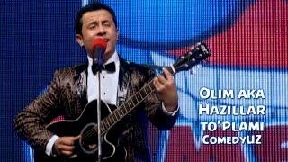 Olim Aka Hazillar To Plami ComedyUZ Олим ака Хазиллар туплами КамедиУЗ