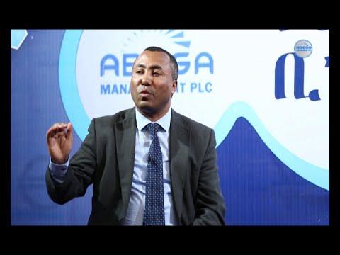 Nuro ena Business ኑሮ እና ቢዝነስ Andualem Admassie (CEO) Ethio Telecom