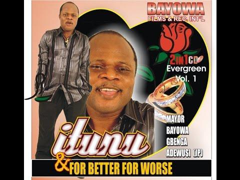 Itunu (Consolation)Evergreen Music By Mayor Bayowa Gbenga Adewusi