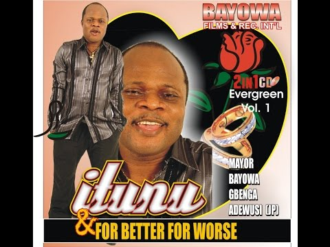 Itunu (Consolation)Evergreen Music By Mayor Bayowa Gbenga Adewusi