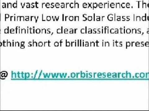2016 Global Primary Low Iron Solar Glass Market