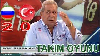 Takım Oyunu, Erman Toroğlu -  RUSYA 2-0 TÜRKİYE maç  yorumları 14 Ekim 2018