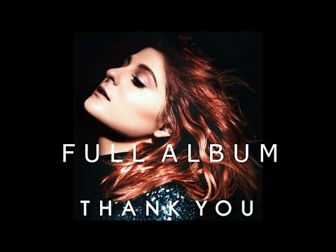 Meghan Trainor - Thank You (full album)