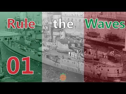 Rule the Waves | Let's Play Italy - 01 - Regia Marina