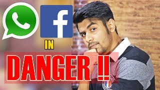 Whatsapp & Facebook New Updates and Changes | Khatre me hai dono ?