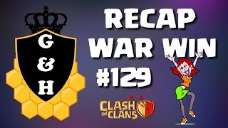WAR RECAP WIN#129 - AWESOME TH9s in ACTION | Mister Clash