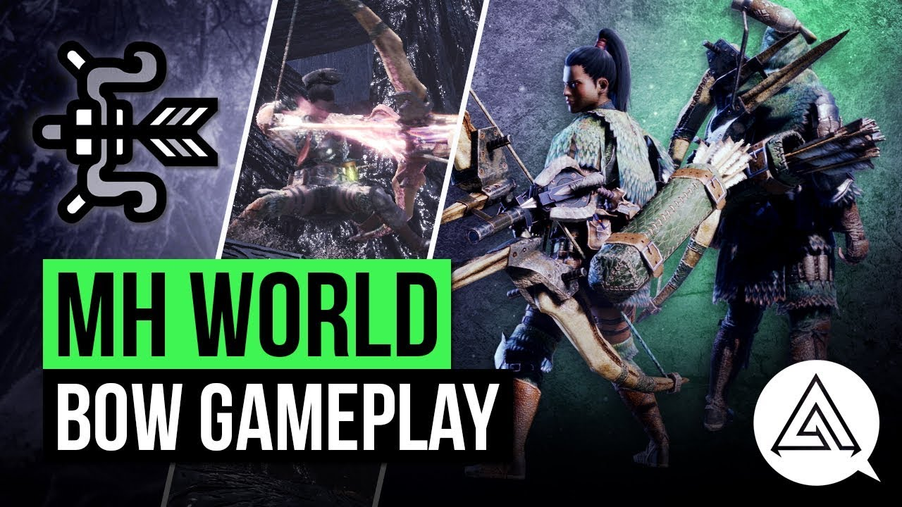 Monster Hunter World | New Bow in Depth Gameplay - YouTube