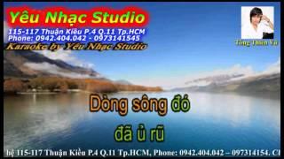 Karaoke (Beat) Lạc Mất Dòng Sông - Lý Hải (Karaoke by Yêu Nhạc Studio)
