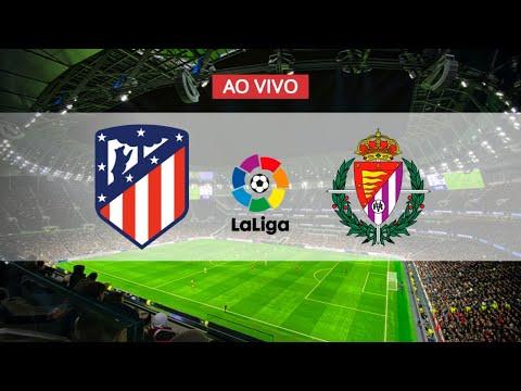 Atlético Madrid X Real Valladolid Ao Vivo La Liga #aovivo #live