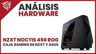 exclusiva! Review NZXT Noctis 450 ROG con elBlizzer