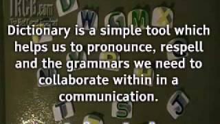 The Importance of Dictionary