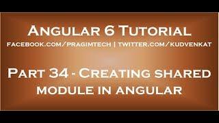 Creating shared module in angular thumbnail
