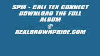 Spm - Cali - Tex Connect Mp3