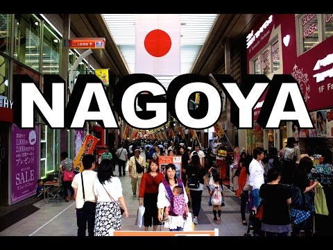 Nagoya's Great Food, Crazy Shopping & Amazing Temples  名古屋市