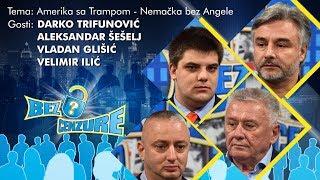 BEZ CENZURE - Velimir Ilić, Vladan Glišić, Aleksandar Šešelj i Darko Trifunović