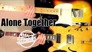Alone Together - The Strokes ( Guitar Tab Tutorial & Cover )