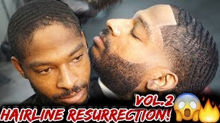 *MUST SEE* Hairline Resurrection Vol.2