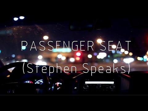 Passenger Seat - Stephen Speaks (lyric video)