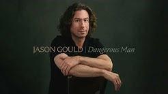 Jason Gould - The Stranger - Dangerous Man