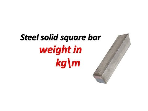 Steel Solid Square Bar Weight In Kgm Youtube