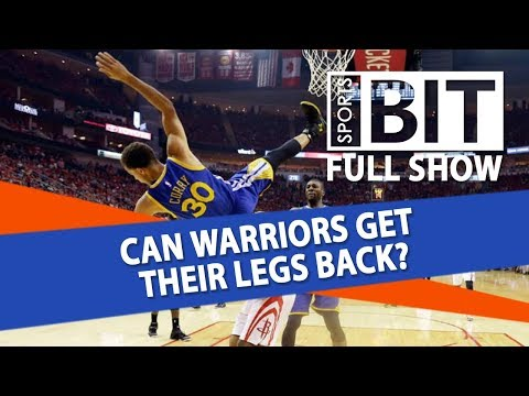 Warriors-Rockets Game 5 & 2018 Browns Preview | Sports BIT | Thursday, May 24