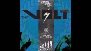 COMING SOON!!! ft. VINI VICI - THE VOLT [Mix] - Episode 002