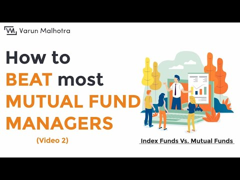 Index Funds India - How to BEAT Most Mutual fund managers | म्यूचुअल फंड समझें (Part 2)