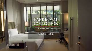 PARKROYAL COLLECTION Pickering, Singapore – Urban Room