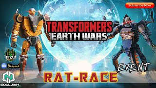 Transformers Earth Wars: RAT - RACE (Event/DUP City Crystal Opening)