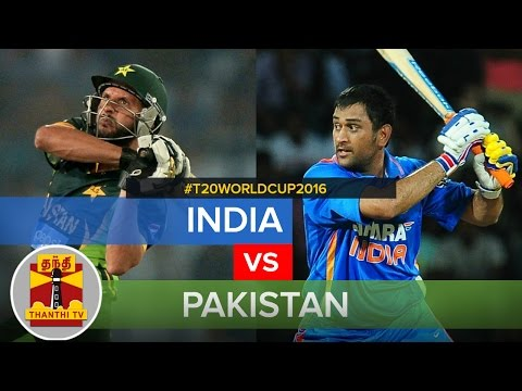 T20 World Cup 2016 : India vs Pakistan Match P  Thanthi TV