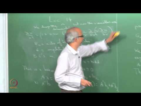Mod-01 Lec-14 Pulsatile flow: Analytical solution