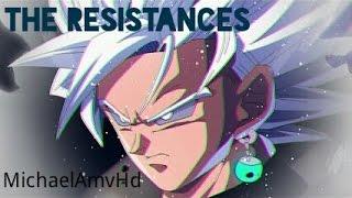 Dragon Ball Super / Z [AMV] The Resistance Skillet