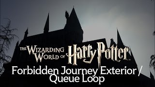Forbidden Journey Exterior Music Loop - Wizarding World of Harry Potter