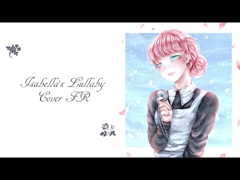 [Cover FR] Isabella's Lullaby ║ La Berceuse D'Isabella - The Promised Neverland